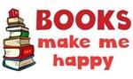 Books Make Me Happy Shirts