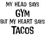 Gym vs. Tacos Shirts