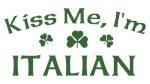 Kiss Me, I'm Italian T-shirt