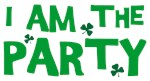 I Am The Party T-shirts With Shamrocks