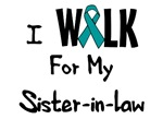 I Walk For My Sister-in-law T-shirt