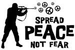 Spread Peace Not Fear T-shirts ~ Spread peace not fear t-shirt and gift collection for anti-war activists and everyone seeking the end of violence and terror. Design features a soldier shooting peace signs out of his gun.