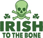 Irish To the Bone Skull and Crossbones Tee Shirt