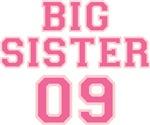 Big Sister 09 T Shirts