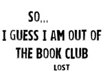 Lost Quote Book Club Shirts