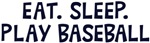 Eat Sleep Play Baseball Shirts