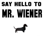 Say Hello To Mr. Wiener