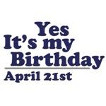 April 21st Birthday T-Shirts & Gifts