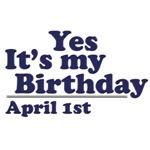 April 1st Birthday T-Shirts & Gifts