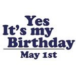 May 1st Birthday T-Shirts & Gifts