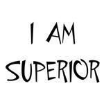 I Am Superior