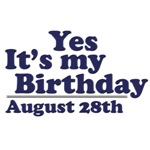 August 28th Birthday T-Shirts & Gifts