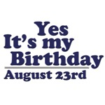 August 23rd Birthday T-Shirts & Gifts