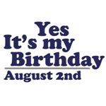 August 2nd Birthday T-Shirts & Gifts