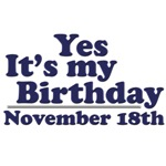 November 18th Birthday T-Shirts & Gifts