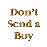 Don't Send a Boy Euchre T-Shirts & Gifts