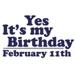 February 11th Birthday T-Shirts & Gifts
