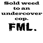 Weed FML