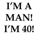 I'm 40!