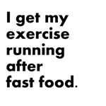 Running After Fast Food