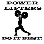 Power Lifters Do It Best