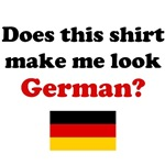 Does This Shirt Make Me Look German?