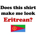 Does This Shirt Make Me Look Eritrean?