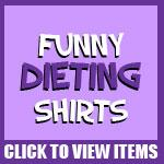 Funny Diet Shirts