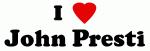 I Love John Presti