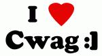 I Love Cwag :]