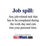 Job spill