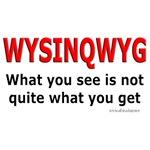 WYSINQWYG