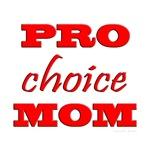 Pro Choice Mom