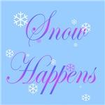 SNOW HAPPENS