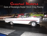 GMs of Nostalgia Super Stock Racing