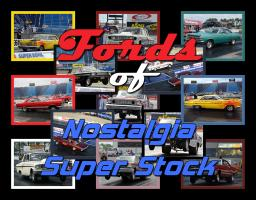 Fords of Nostalgia Super Stock