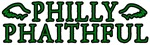 PHILLY PHAITHFUL