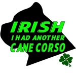 Irish I Had Another Cane Corso