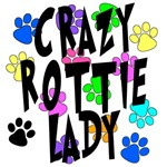 Crazy Rottie Lady