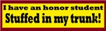 I Have An Honor Student...