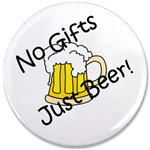No Gifts, Just Beer!