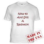 40 And Still A Redneck!