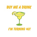 Buy Me A Drink I'm Turning 40