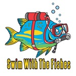 Swim With The Fishes