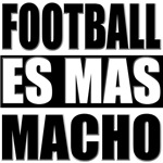 Football Es Mas Macho