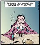 Dali's morning coffee