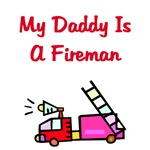My Daddy Is A Fireman