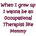 I Wanna Be An Occupational Therapist