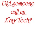 Did Someone Call An X-Ray Tech?