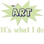 Art It's What I Do